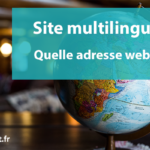 Adresse web pour votre site internet multilingue