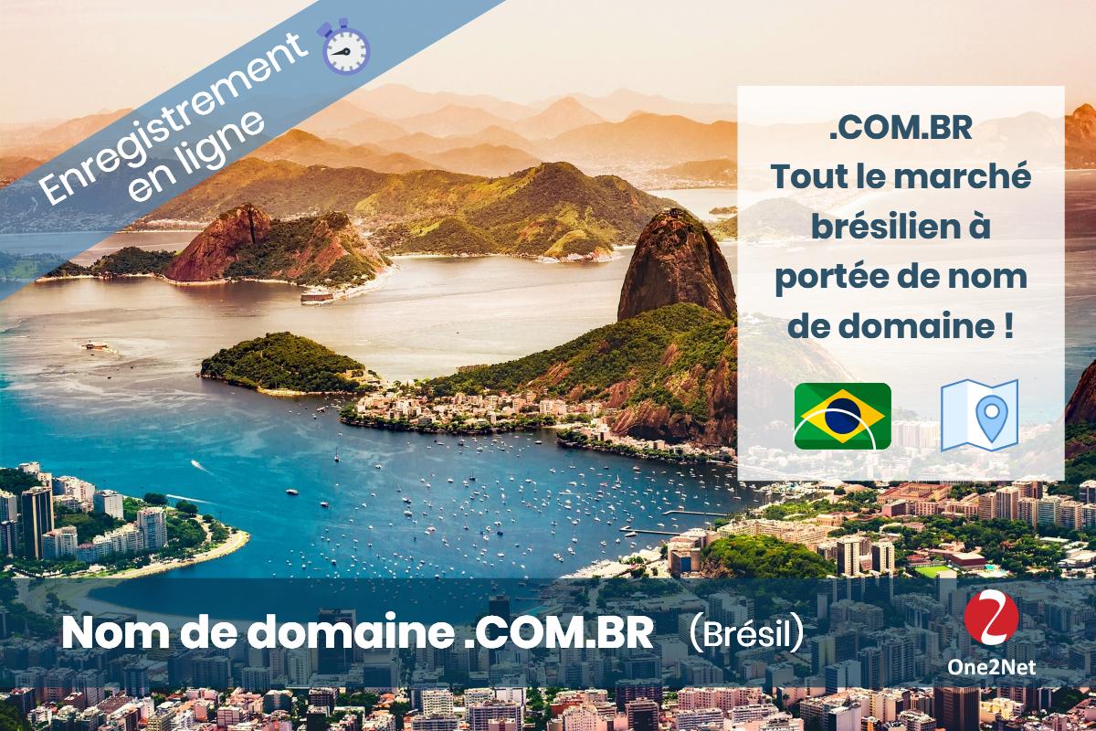 Nom de domaine .COM.BR (Brésil) - One2Net