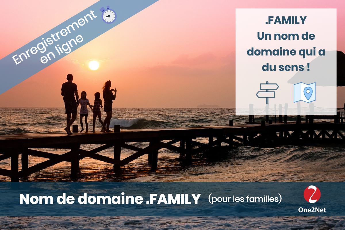Nom de domaine .FAMILY - One2Net