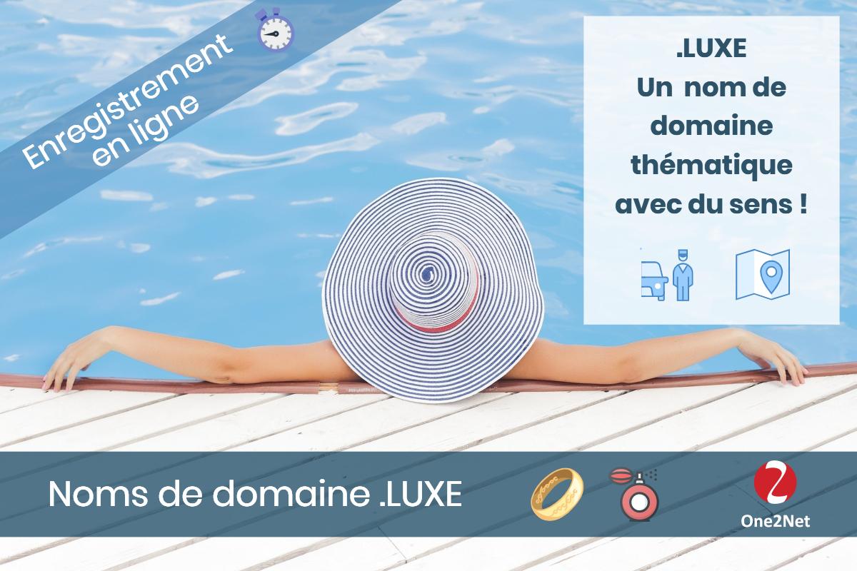 Nom de domaine .LUXE - One2Net