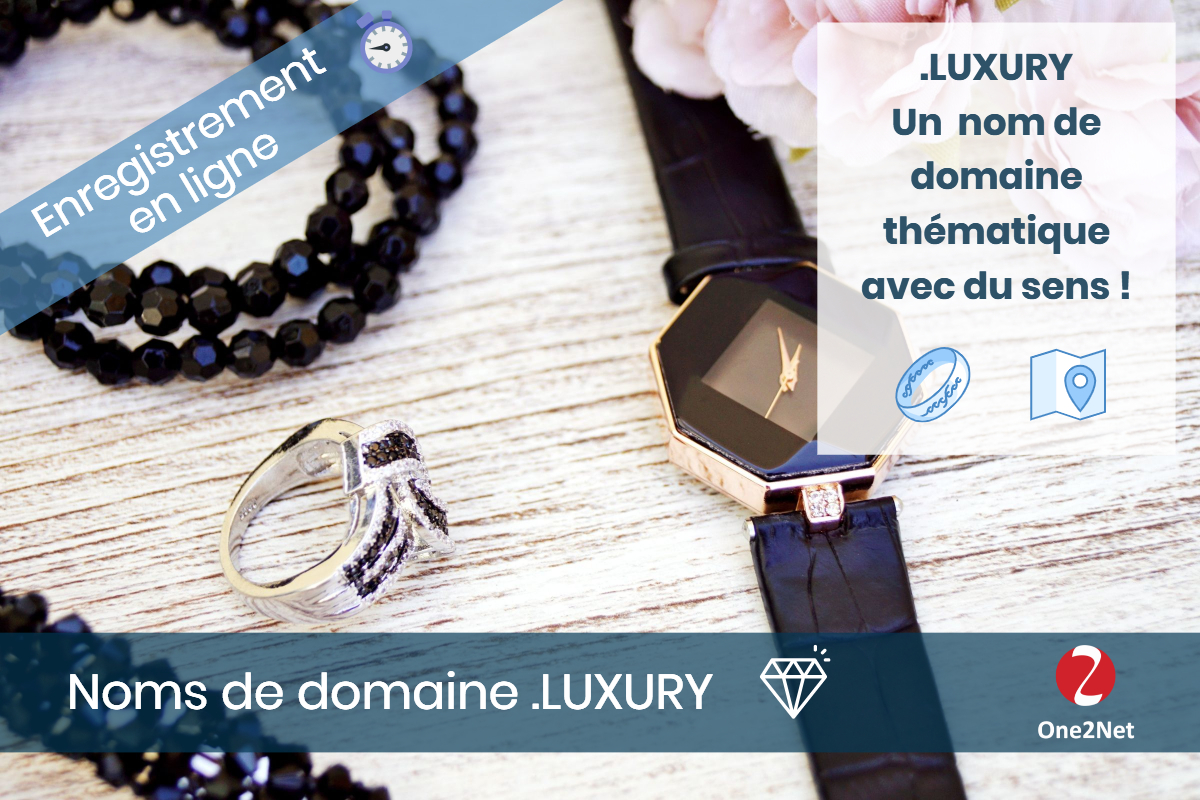 Nom de domaine .LUXURY - One2Net