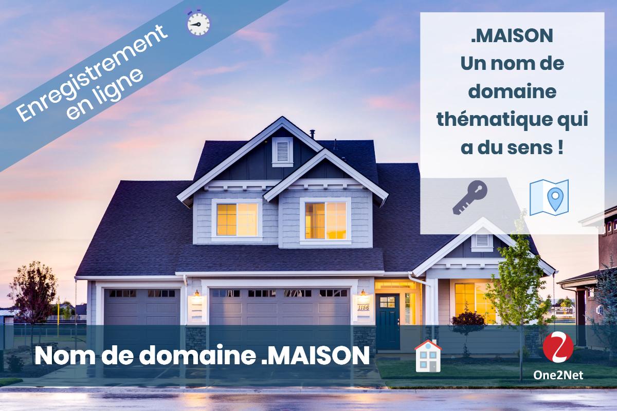 Nom de domaine .MAISON - One2Net