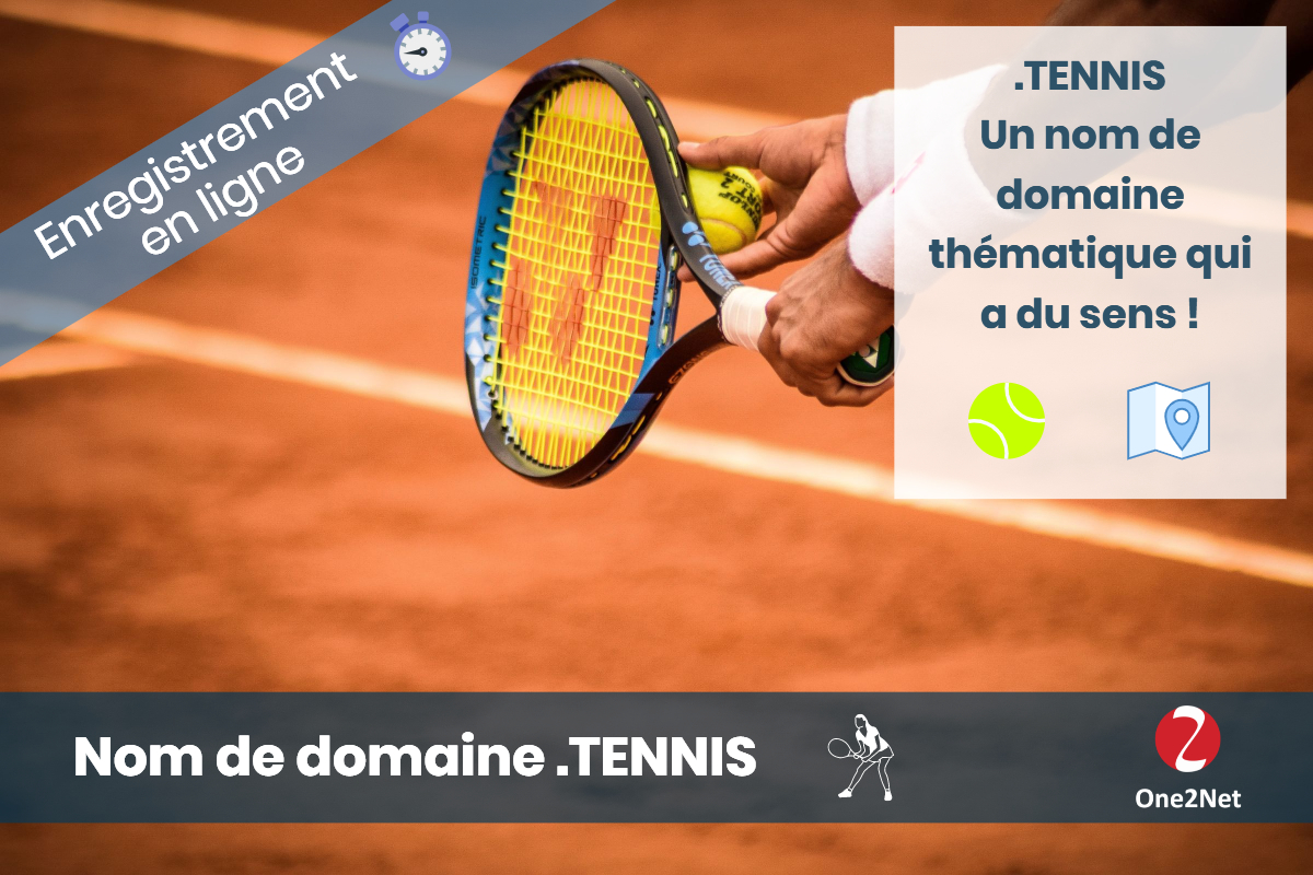 Nom de domaine .TENNIS - One2Net