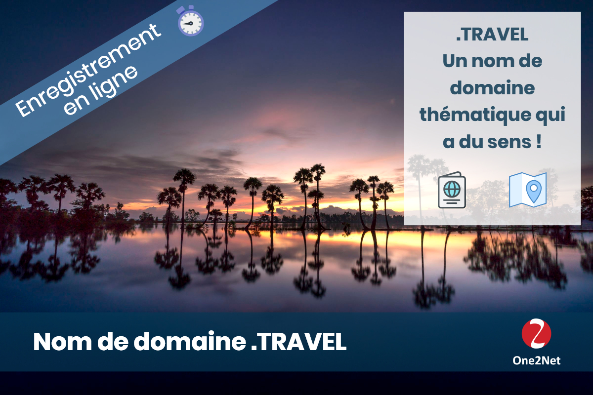 Nom de domaine .TRAVEL - One2Net