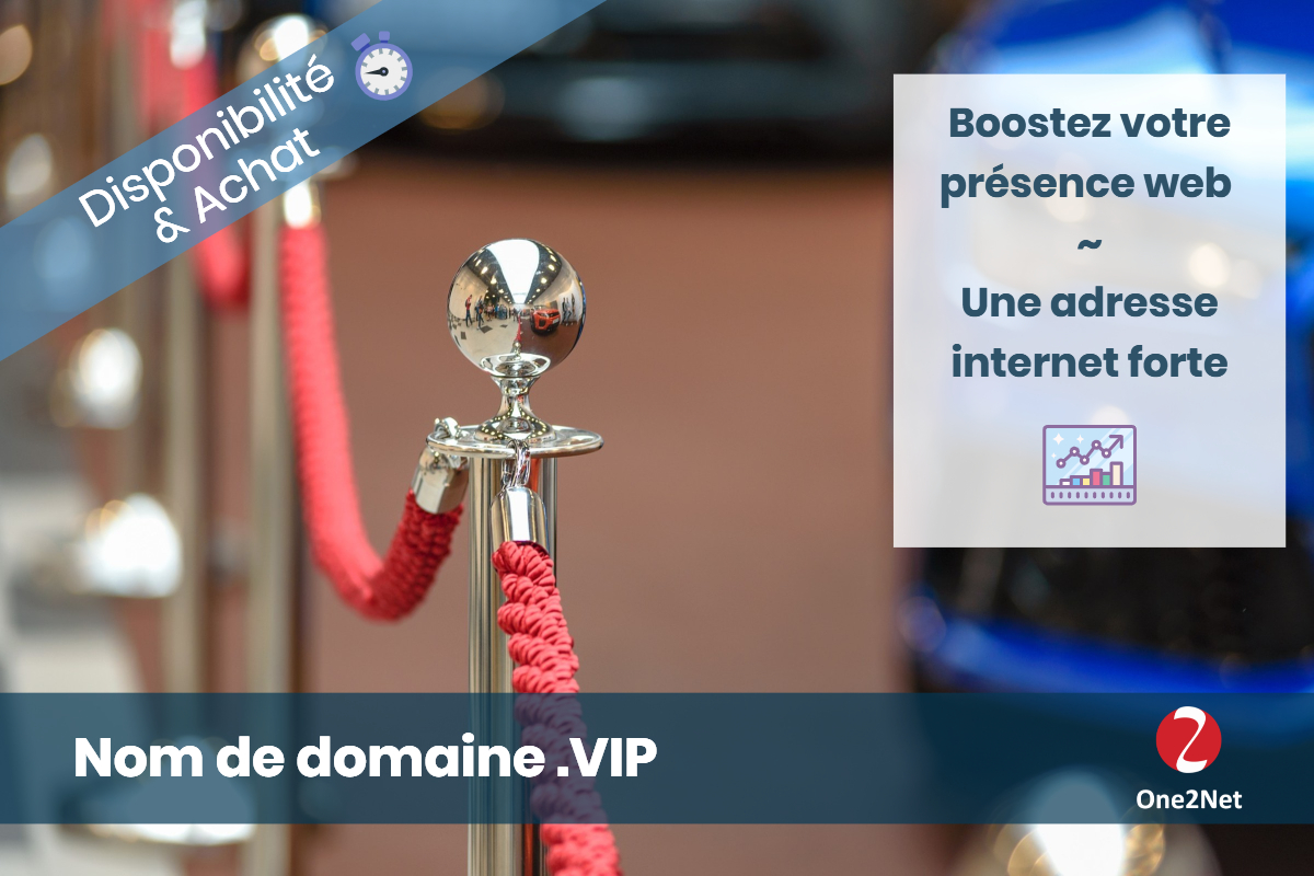 Nom de domaine .VIP - One2Net