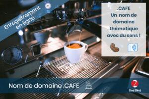 Nom de domaine CAFE