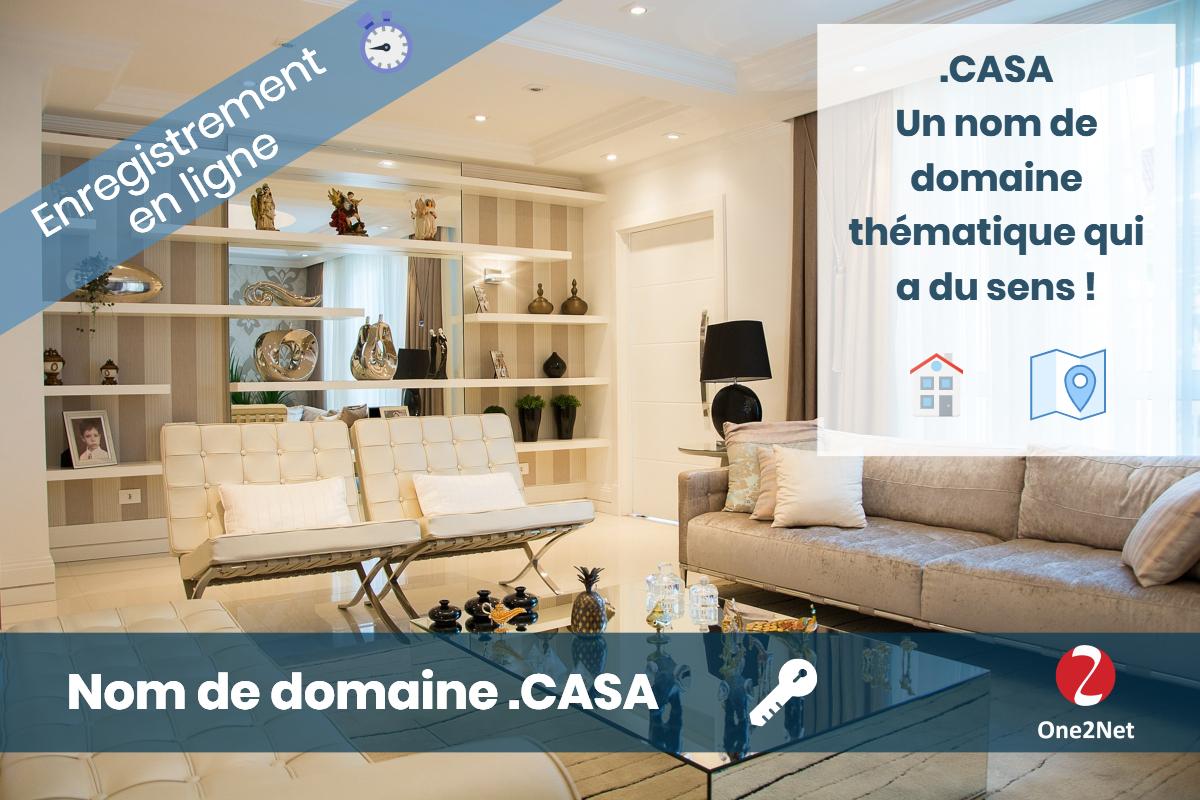 Nom de domaine .CASA - One2Net