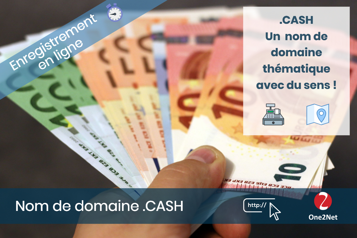 Nom de domaine .CASH - One2Net