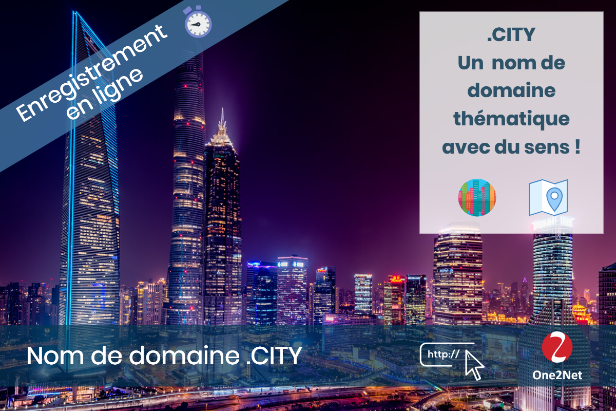 Nom de domaine .CITY - One2Net
