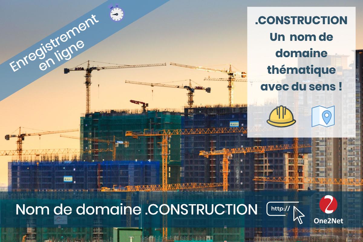 Nom de domaine .CONSTRUCTION - One2Net