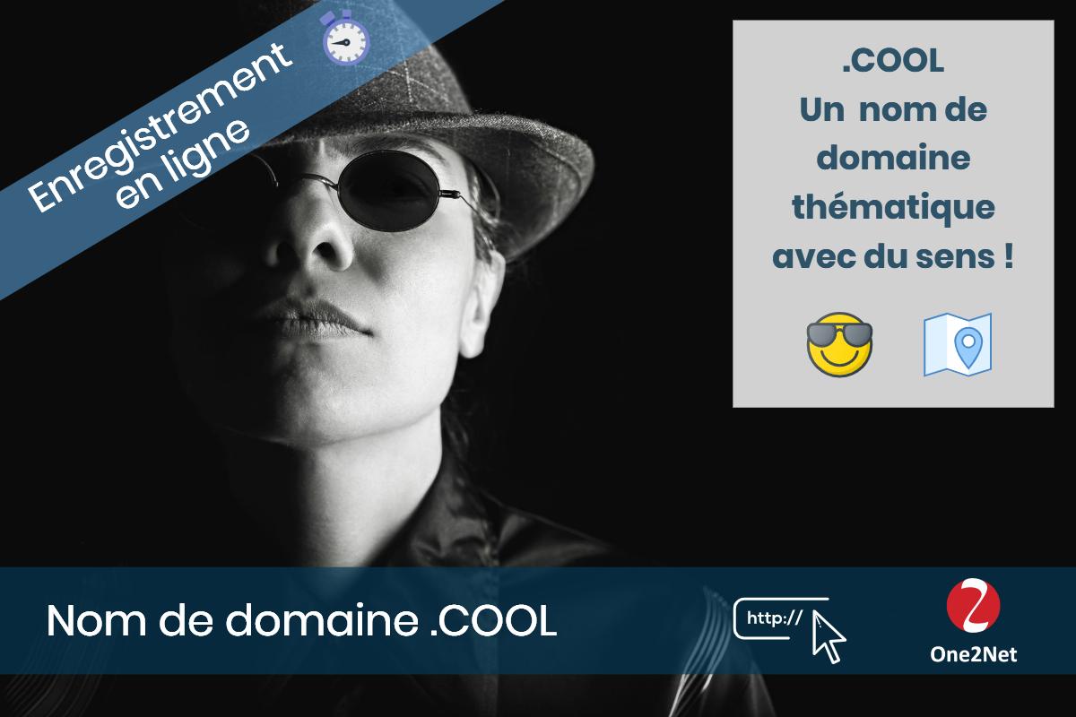 Nom de domaine .COOL - One2Net