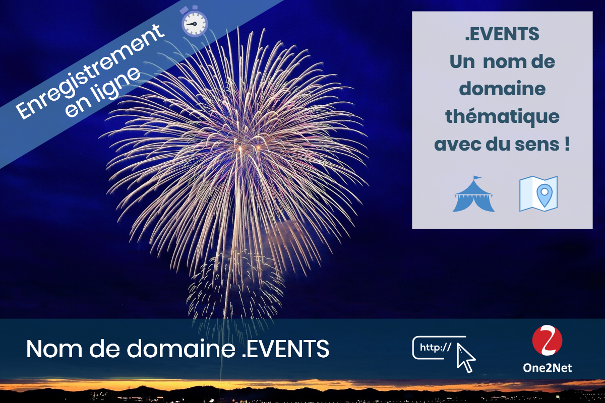 Nom de domaine .EVENTS - One2Net