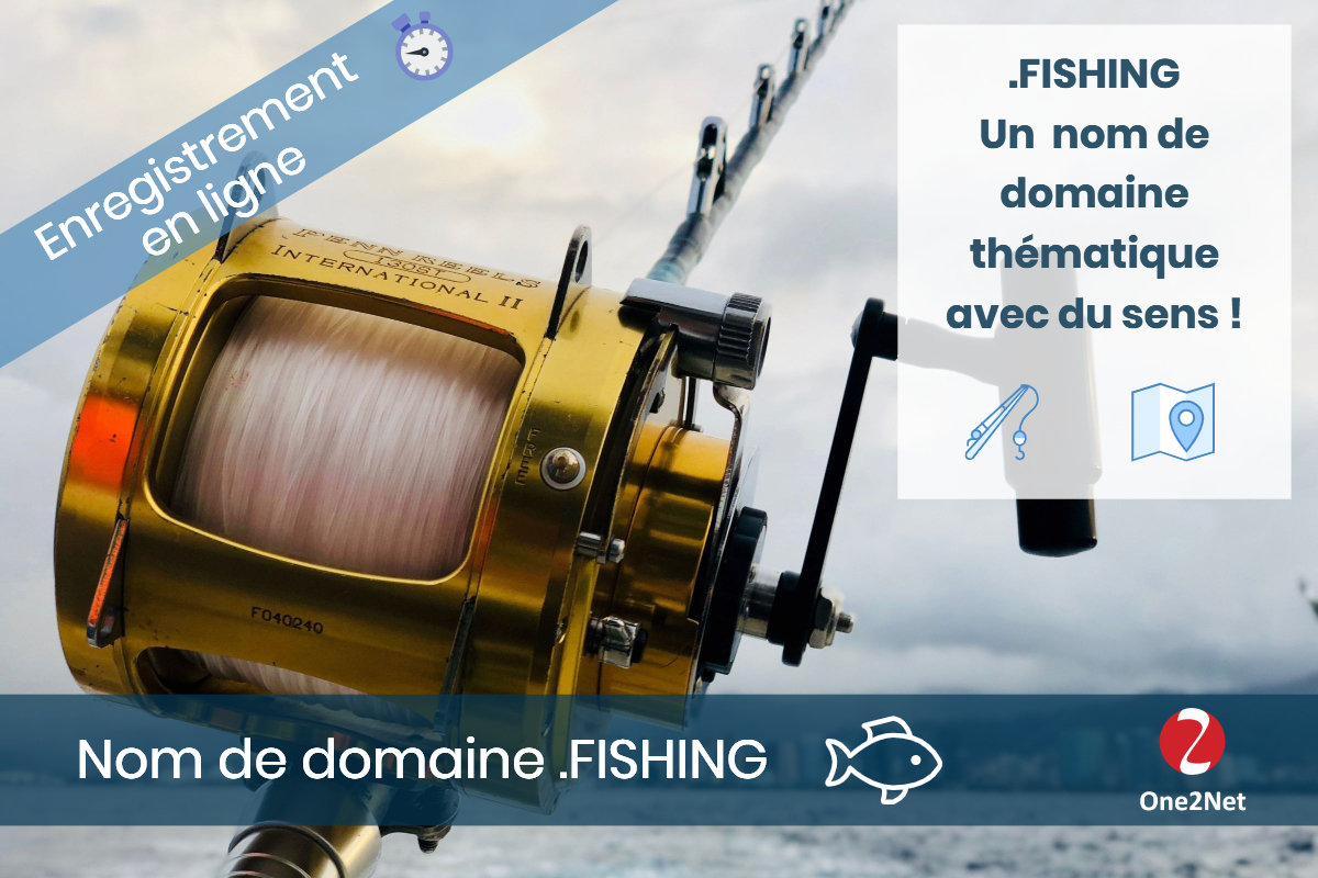 Nom de domaine .FISHING - One2Net
