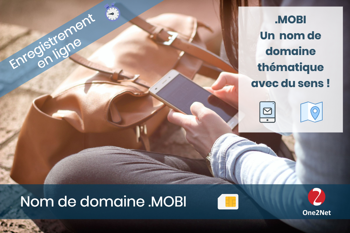 Nom de domaine .MOBI (mobile) - One2Net