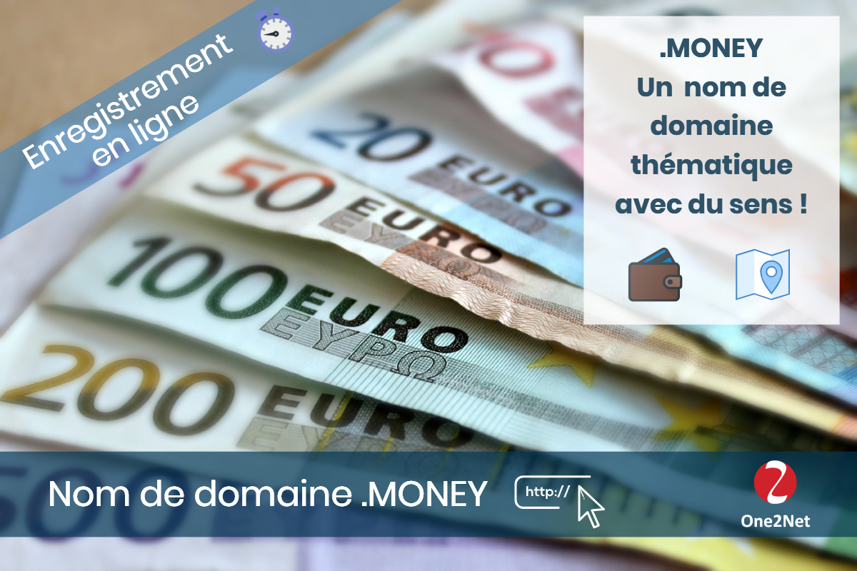 Nom de domaine .MONEY - One2Net