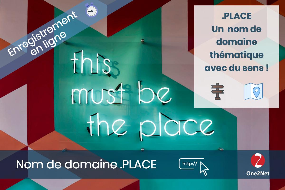 Nom de domaine .PLACE - One2Net