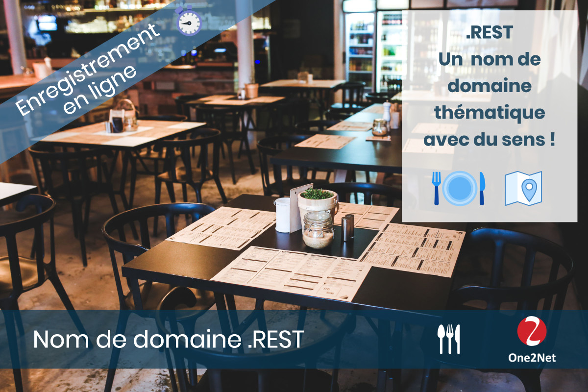 Nom de domaine .REST (restaurant) - One2Net