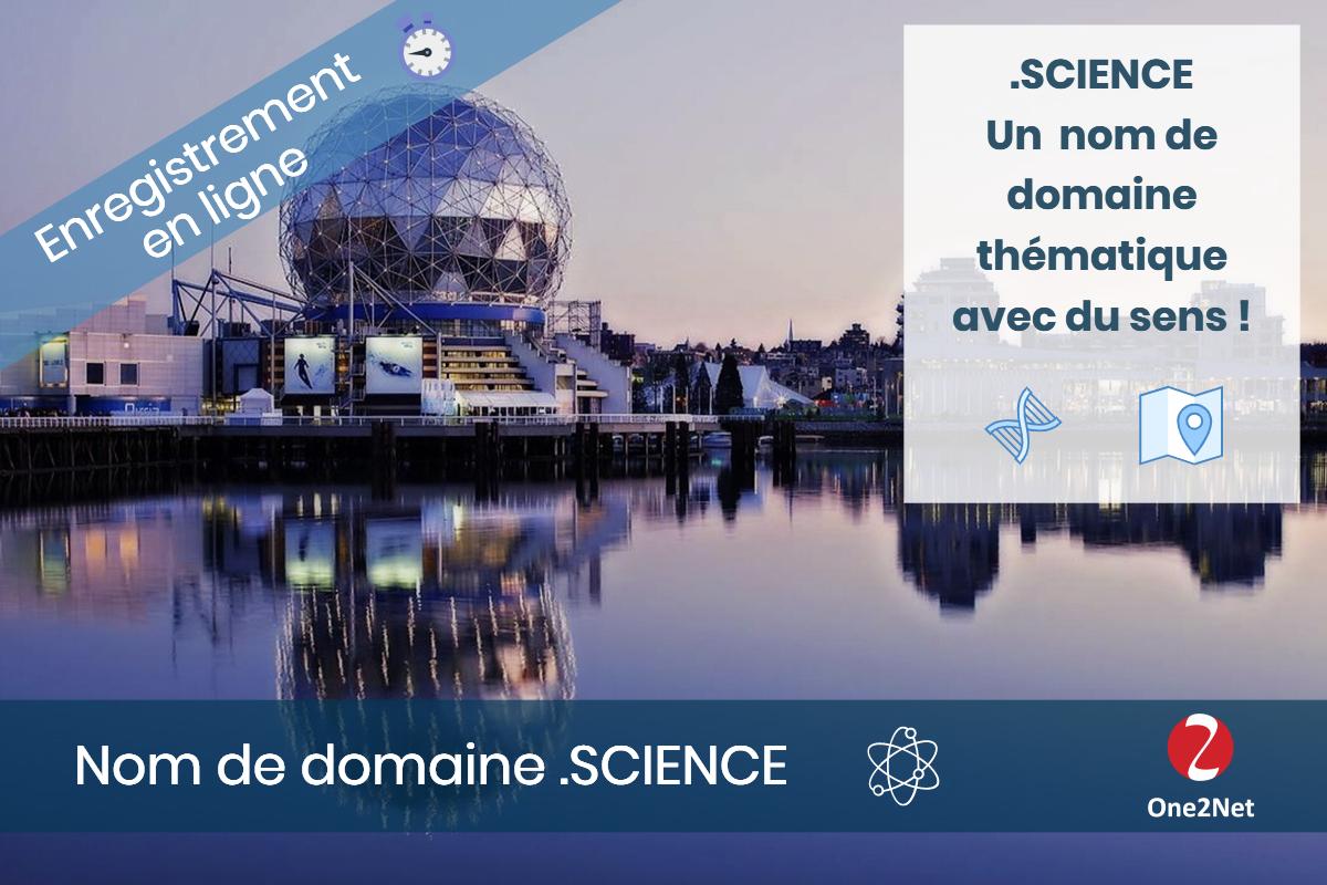 Nom de domaine .SCIENCE - One2Net