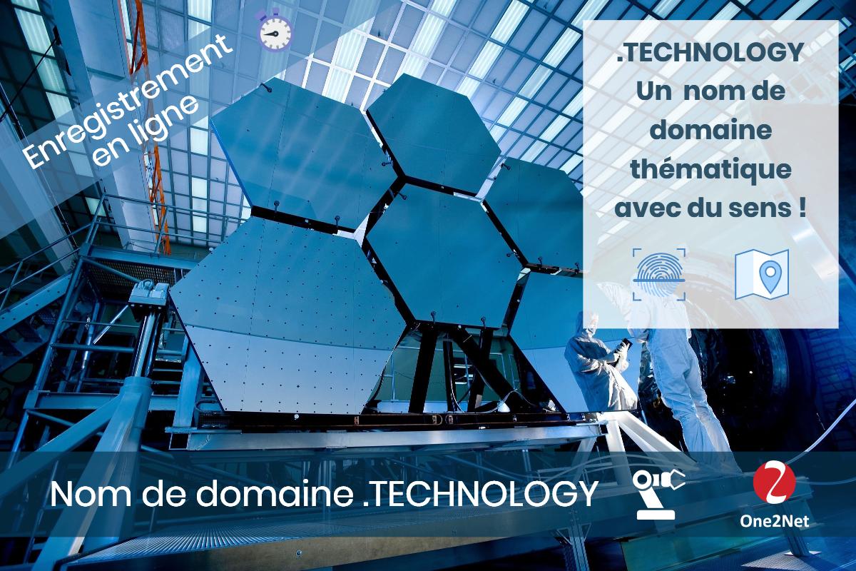 Nom de domaine .TECHNOLOGY, nouveau gTLD