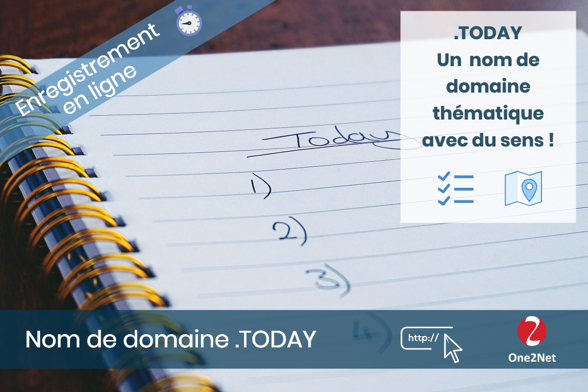 Nom de domaine .TODAY - One2Net