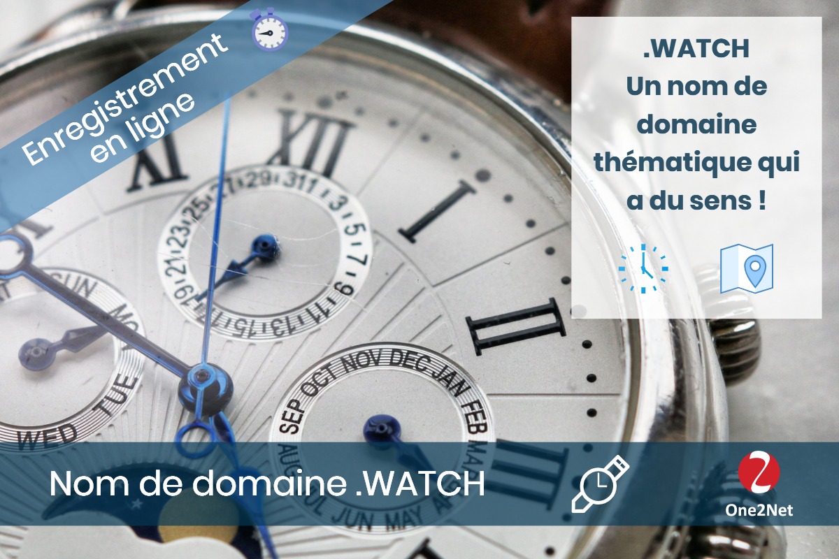 Nom de domaine .WATCH - One2Net