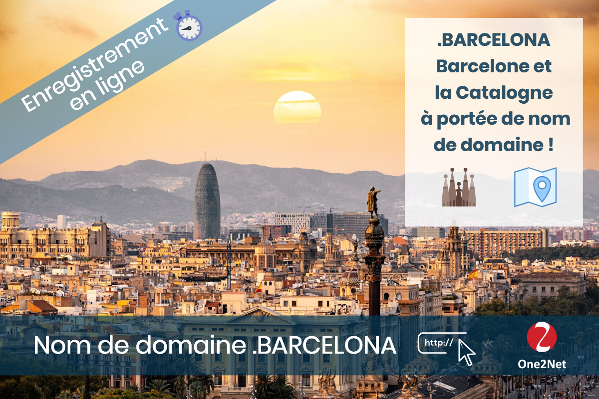 Nom de domaine .BARCELONA - One2Net
