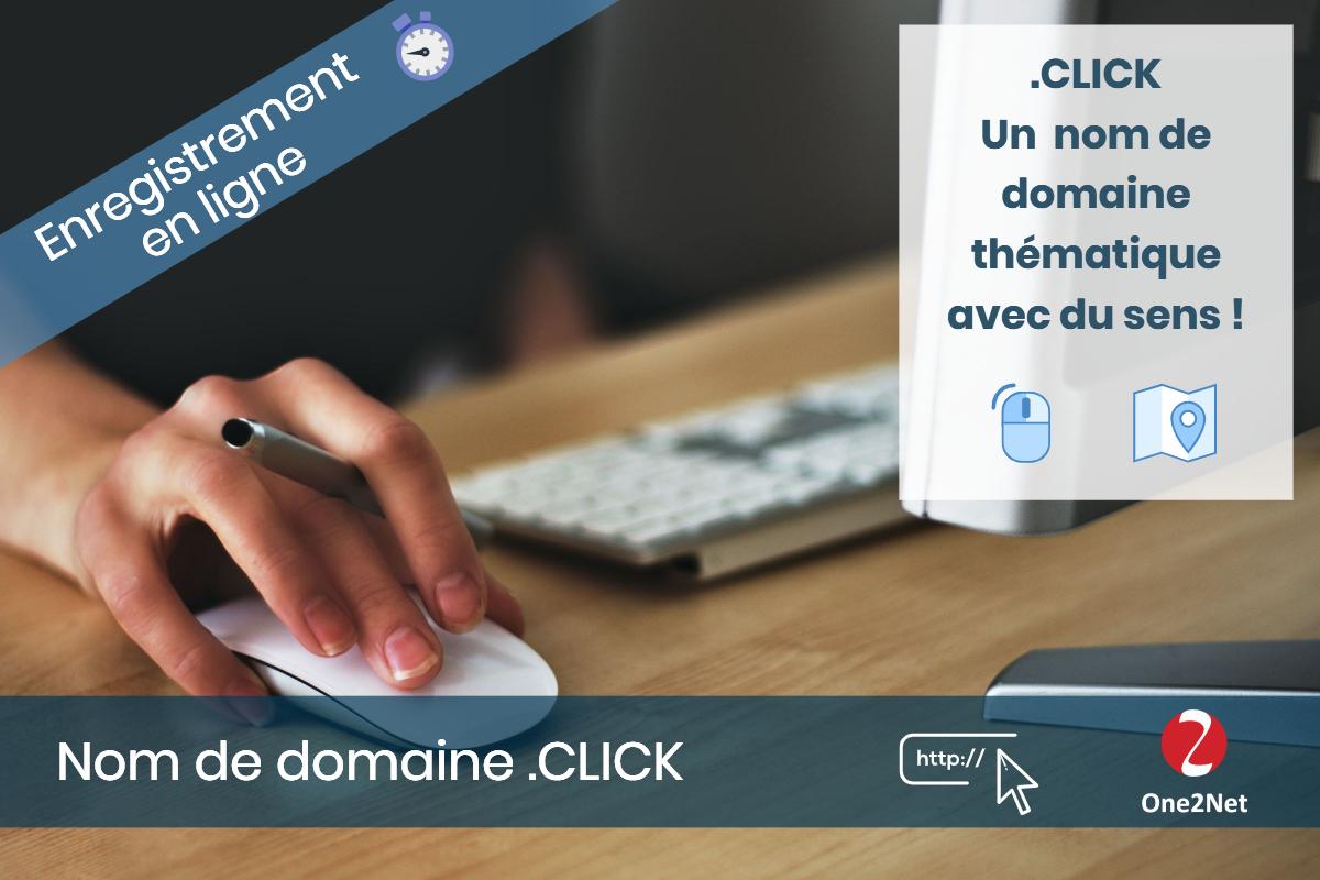 Nom de domaine .CLICK - One2Net
