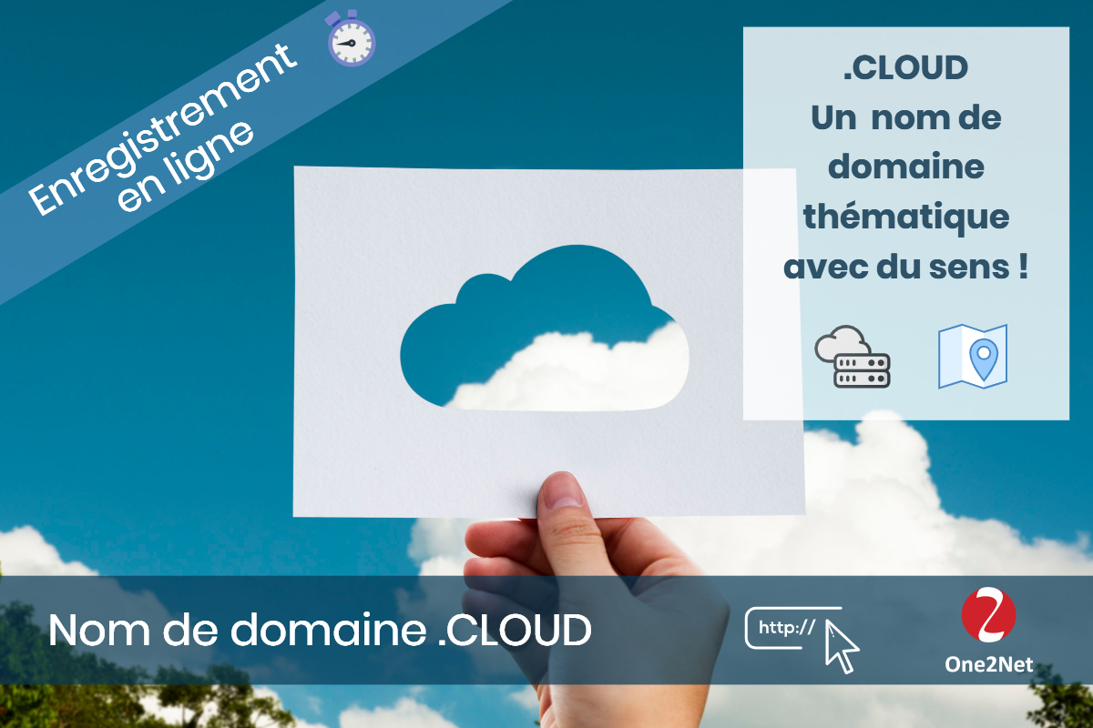Nom de domaine .CLOUD - One2Net