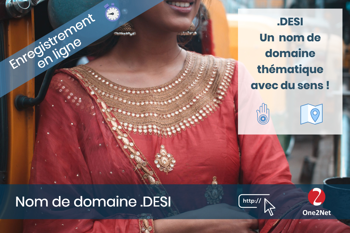 Nom de domaine .DESI - One2Net