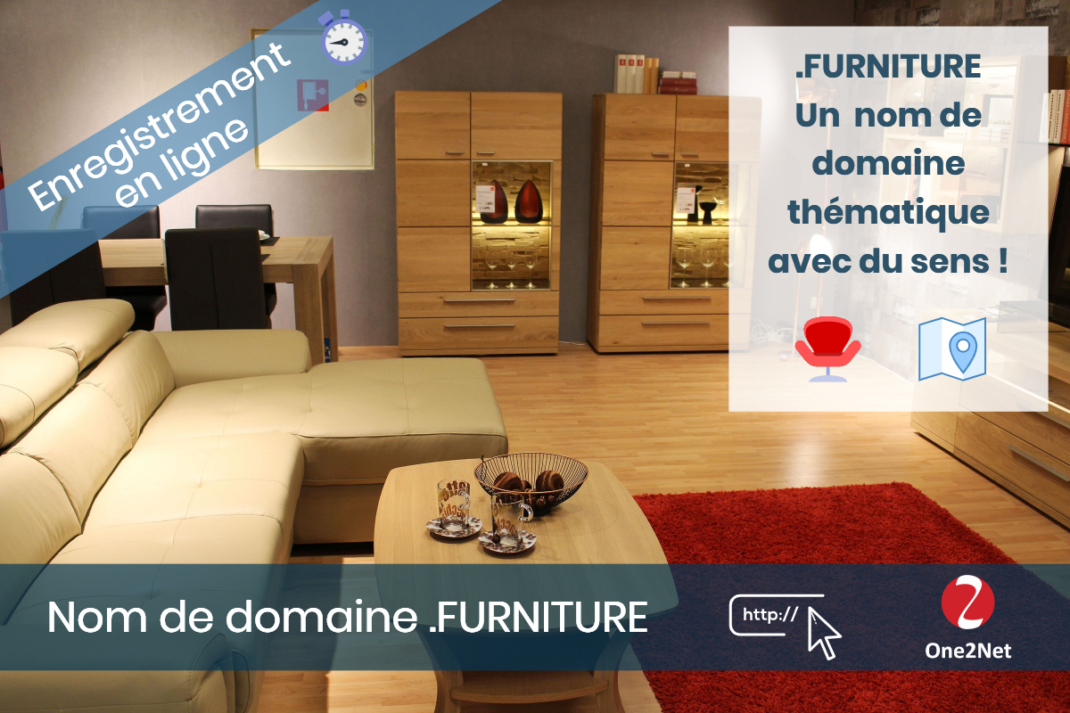 Nom de domaine .FURNITURE - One2Net