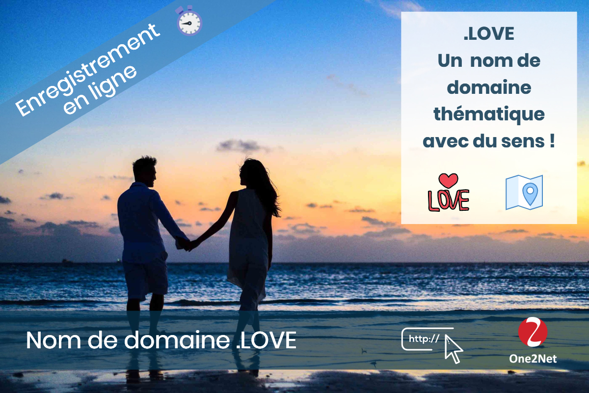 Nom de domaine .LOVE - One2Net