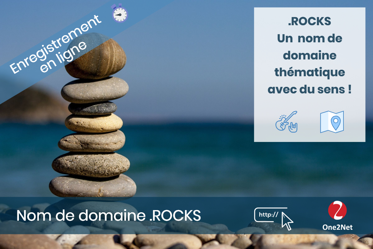 Nom de domaine .ROCKS - One2Net
