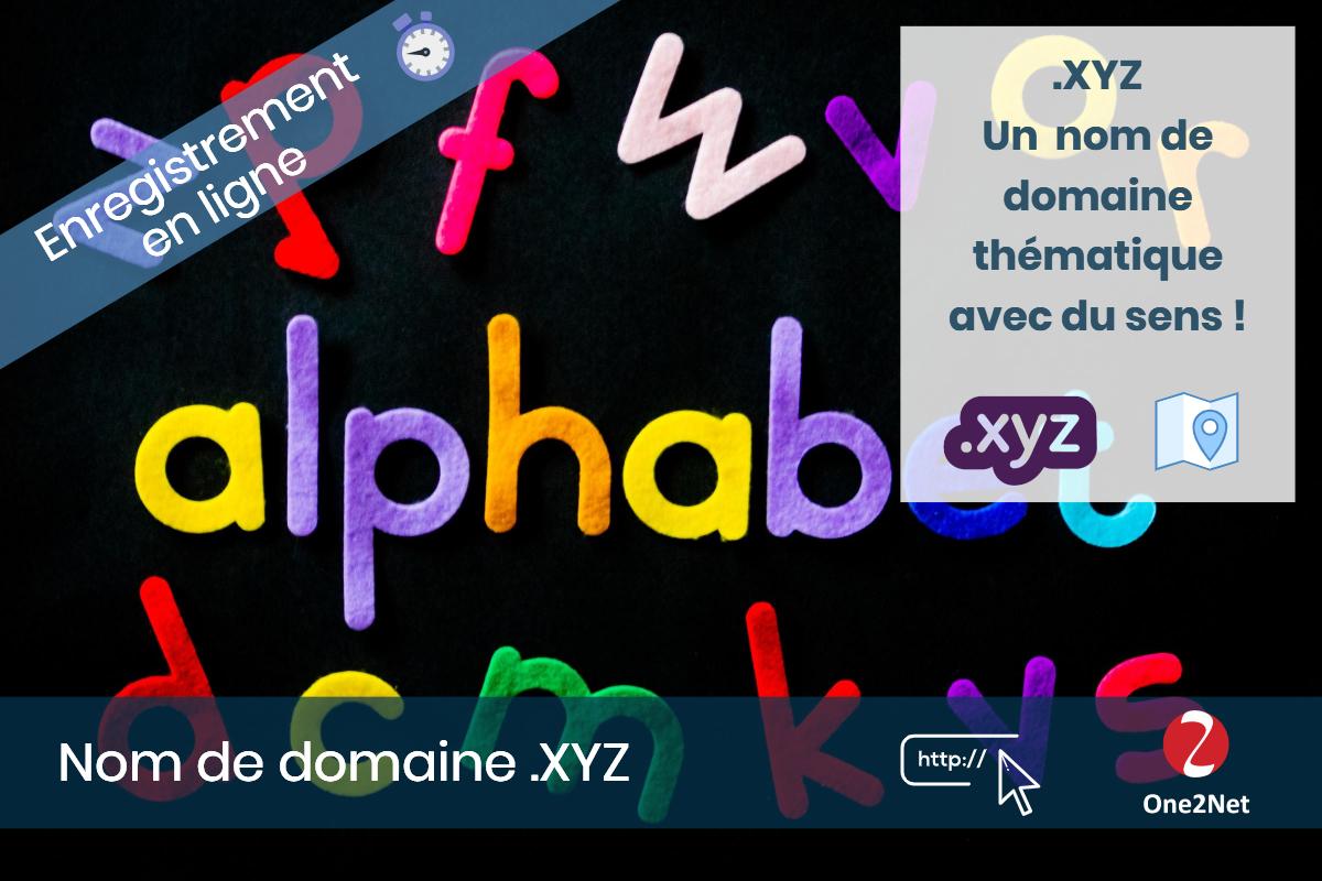 Nom de domaine .XYZ - One2Net