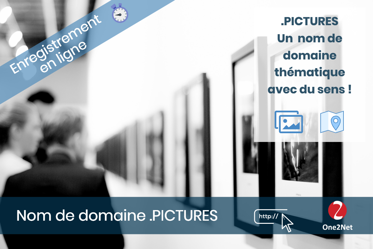 Nom de domaine .PICTURES - One2Net