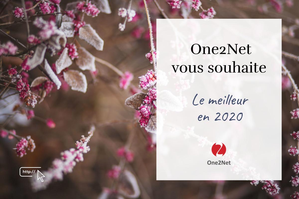One2Net vous souhaite le meilleur en 2020 !