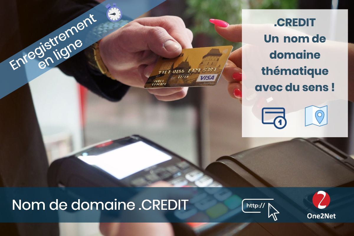 Nom de domaine .CREDIT - One2Net