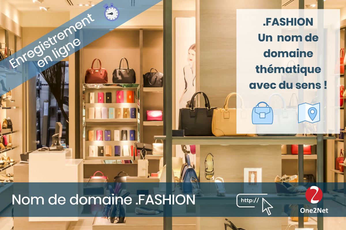 Nom de domaine .FASHION - One2Net