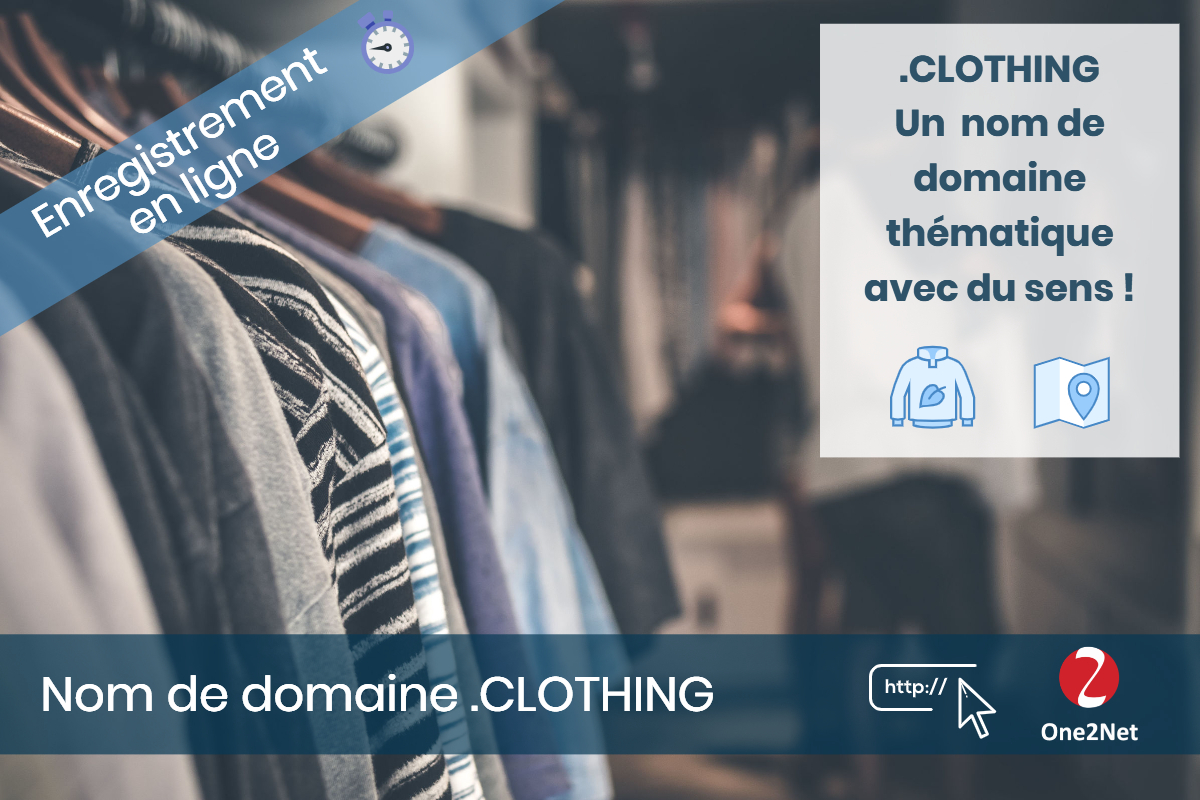 Nom de domaine .CLOTHING - One2Net