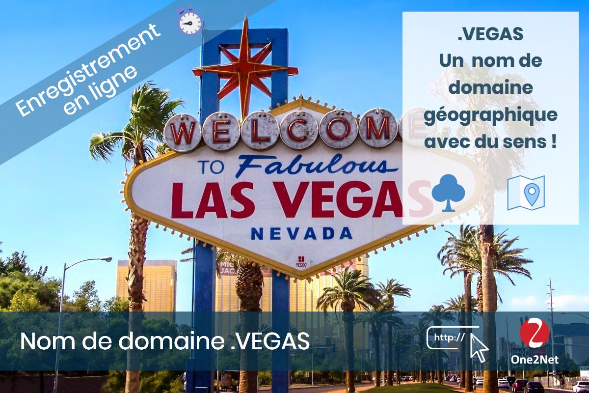 Nom de domaine .VEGAS (Las Vegas, USA) - One2Net