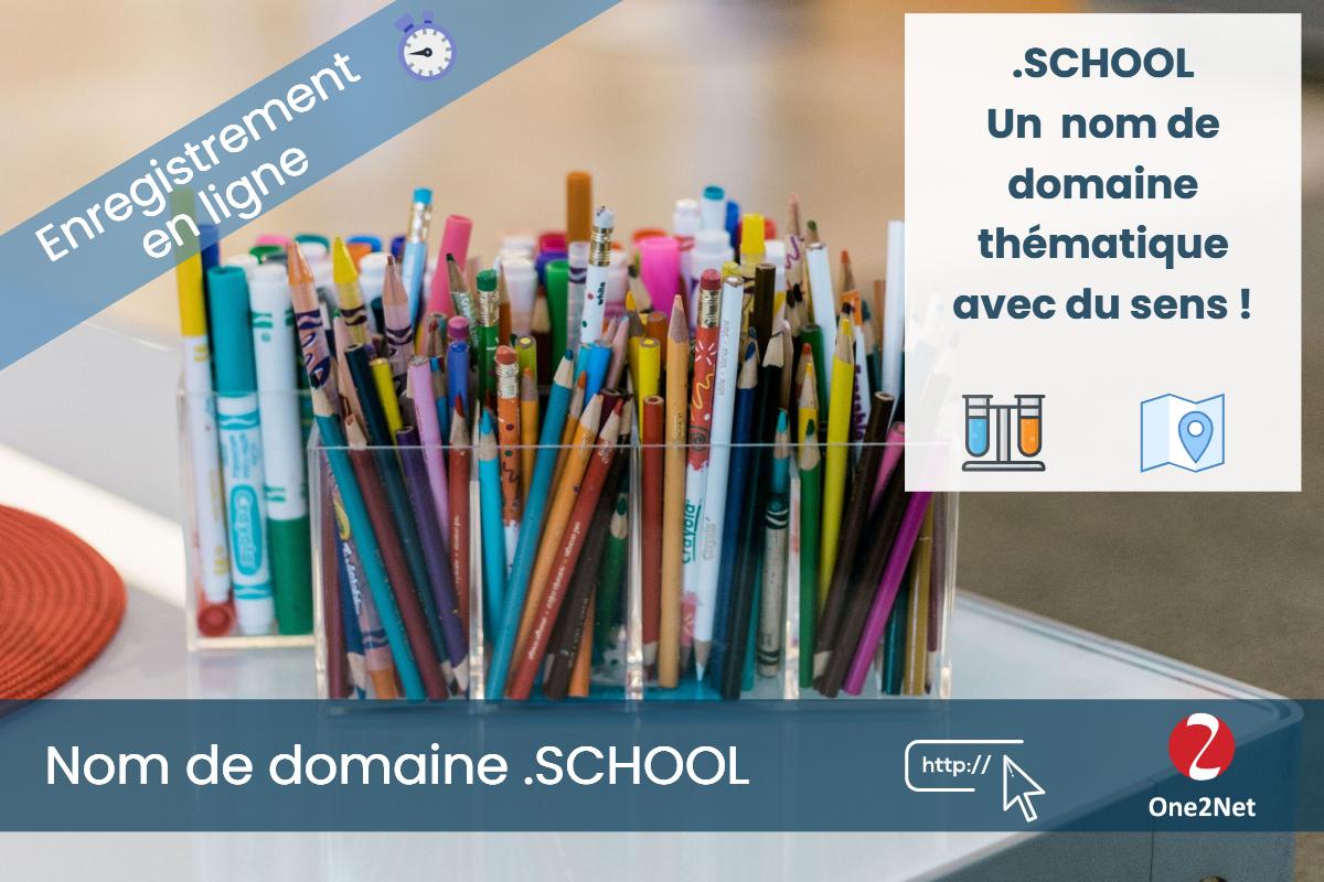 Nom de domaine .SCHOOL - One2Net