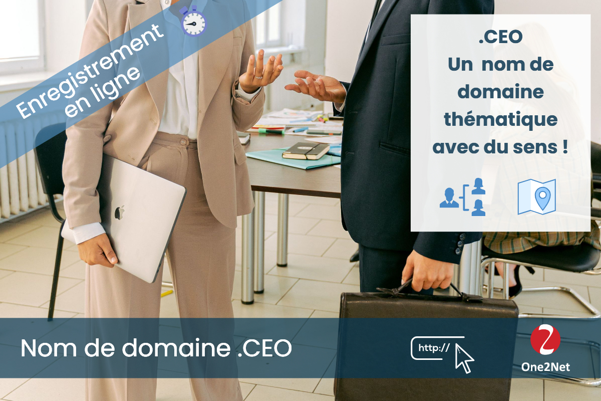 Nom de domaine .CEO (Chief Executive Officer) - One2Net