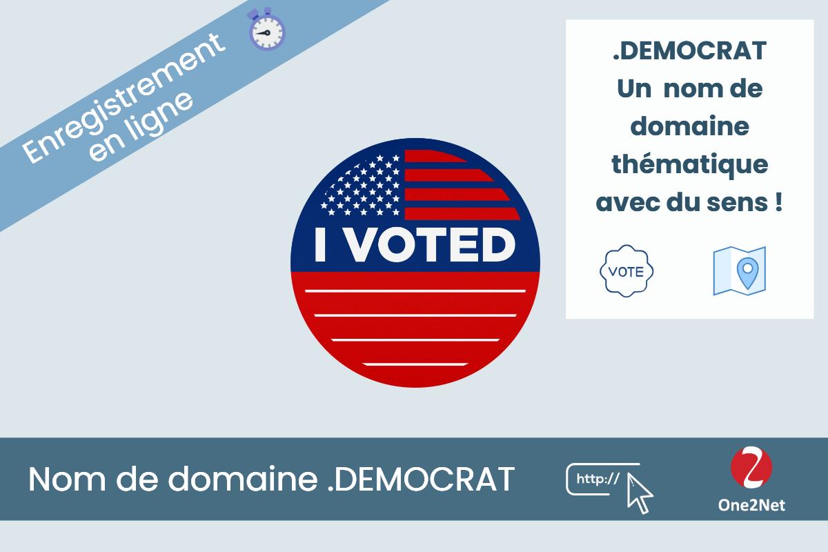 Nom de domaine .DEMOCRAT - One2Net